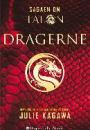 Julie Kagawa: Sagaen om Talon: 1 – Dragerne & 2 – Oprørerne