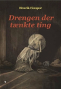 Henrik Einspor: Drengen der tænkte ting