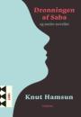 Knut Hamsun: Dronningen af Saba og andre noveller