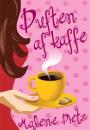 Malene Dietz: Duften af kaffe