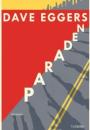 Dave Eggers: Paraden