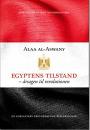Alaa Al-Aswany: Egyptens tilstand – årsagen til revolutionen
