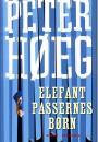Peter Høeg: Elefantpassernes børn