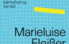 Marieluise Fleisser: En fryd for foreningen