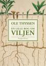 Ole Thyssen: En lille bog om viljen