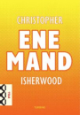 Christopher Isherwood: Ene mand