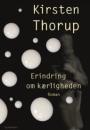 Kirsten Thorup: Erindring om kærligheden