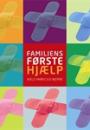 Niels Fabricius-Bjerre: Familiens førstehjælp