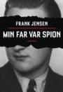 Frank Jensen: Min far var spion