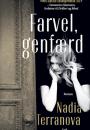 Nadia Terranova: Farvel, genfærd