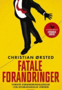 Christian Ørsted: Fatale forandringer