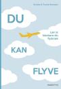 Kristina og Troels Hermann: Du kan flyve