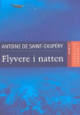 Antoine de Saint-Exupéry: Flyvere i natten