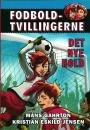 Måns Gahrton & Kristian Eskild Jensen: Fodboldtvillingerne