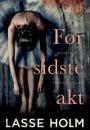 Lasse Holm: Før sidste akt