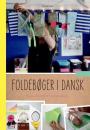 Carina Kaltoft og Malene Meyer: Foldebøger i dansk