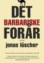 Jonas Lüscher: Det barbariske forår