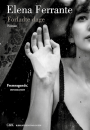Elena Ferrante: Forladte dage