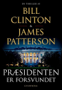 Bill Clinton og James Patterson: Præsidenten er forsvundet