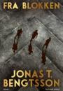 Jonas T. Bengtsson: Fra blokken