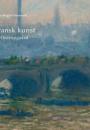 Anne-Birgitte Fonsmark: Fransk kunst på Ordrupgaard
