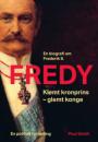 Poul Smidt: Fredy. Klemt kronprins – glemt konge