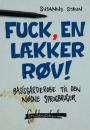 Susanne Staun: Fuck, en lækker røv. Basisgarderobe til den nøgne sprogbruger