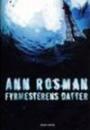 Ann Rosman: Fyrmesterens datter