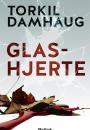 Torkil Damhaug: Glashjerte