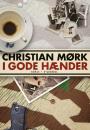 Christian Mørk: I gode hænder