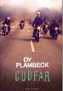 Dy Plambeck: Gudfar