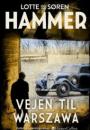 Lotte og Søren Hammer: Vejen til Warszawa