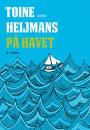 Toine Heijmans: På havet