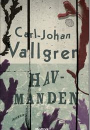 Carl-Johan Vallgren: Havmanden