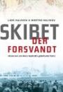 Lars Halskov og Morten Halskov: Skibet der forsvandt – historien om Hans Hedtofts gådefulde forlis