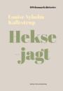 Louise Nyholm Kallestrup: Heksejagt