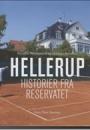Pernille Stensgaard og Markus Bernsen: Hellerup – historier fra reservatet