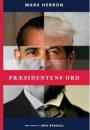 Mark Herron: Præsidentens ord