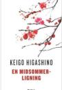 Keigo Higashino: En midsommerligning