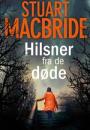 Stuart Macbride: Hilsner fra de døde