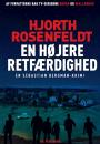 Hjorth Rosenfeldt: En højere retfærdighed