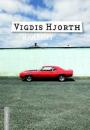 Vigdis Hjorth: Hjulskift