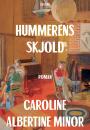 Caroline Albertine Minor: Hummerens skjold