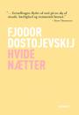 Fjodor Dostojevskij: Hvide nætter