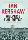 Ian Kershaw: Helvede tur – retur. Europa 1933-49