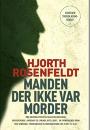 Hjorth Rosenfeldt: Manden der ikke var morder