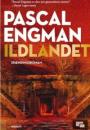 Pascal Engman: Ildlandet