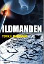 Torkil Damhaug: Ildmanden