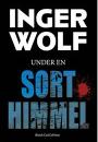 Inger Wolf: Under en sort himmel