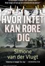 Simone van der Vlugt: Hvor intet kan røre dig